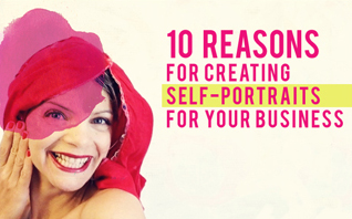 10 REASONS WHY you should create Self-Magic-Portraits for your Business