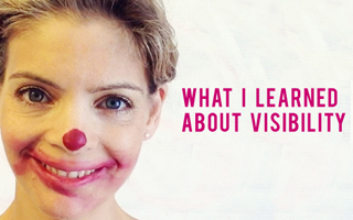 WHAT I LEARNED ABOUT VISIBILITY