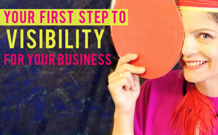 Your First Step to Visibility