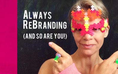 Always ReBranding (and so are You!)